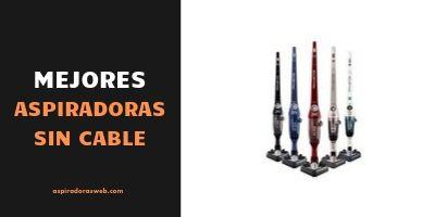 Mejores aspiradora sin cable
