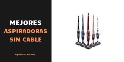 Mejores aspiradoras sin cable