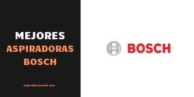 Mejores Aspiradoras Bosch