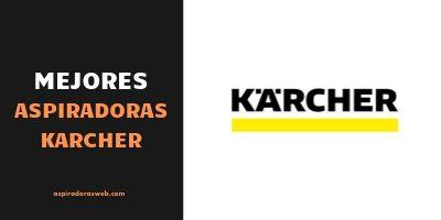 Mejores Aspiradoras Karcher